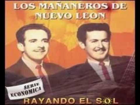 Los Mañaneros De Nuevo Leon - Mes Y Medio