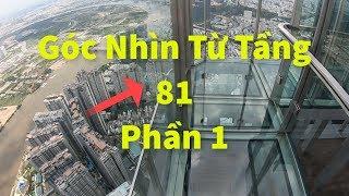 Landmark 81 Sky View chi tiết từ Quầy vé đến Đỉnh Tháp Cực Đẹp | Phần 1|
