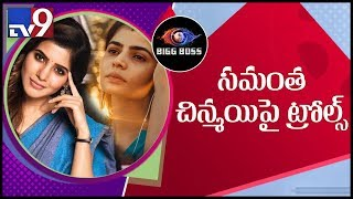 Samantha, Chinmayi trolled for 'Bigg Boss' controversy..