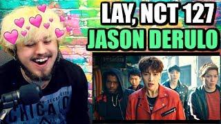 LAY(레이), NCT 127, Jason Derulo _ Let's SHUT UP & DANCE | REACTION!!