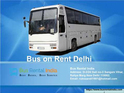 Luxury Bus on Rent Delhi for Outstation Tour