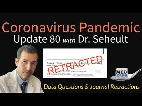 Coronavirus Pandemic Update 80: COVID-19 Retractions & Data (Hydroxychloroquine, ACE Inhibitors)