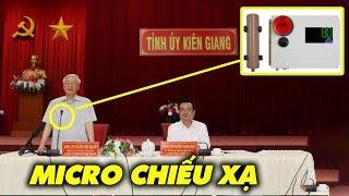 CIA: Chiếc Micro kỳ bí khi Nguyễn Phú Trọng công du Kiên Giang nhà Ba Dũng