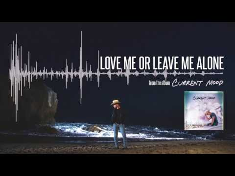 "Watch ""Love Me Or Leave Me Alone (ft. Karen Fairchild)"" on YouTube"