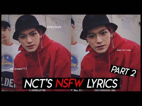 nct's NSFW lyrics (PART 2)