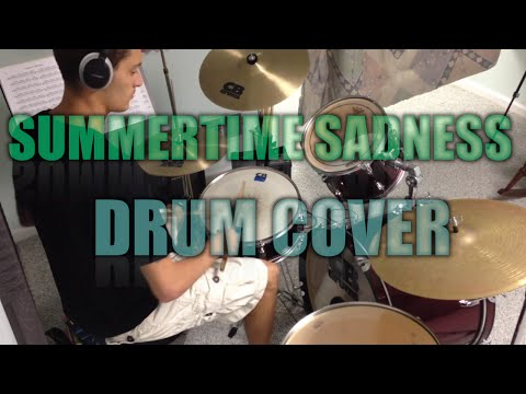 Baixar Summertime Sadness by Lana Del Rey - Drum Cover