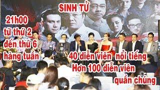 ✅Sinh tử: Lịch phát sóng bộ phim được mong đợi nhất, quy tụ hơn 40 diễn viên đình đám