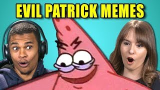 COLLEGE KIDS REACT TO EVIL PATRICK MEME COMPILATION (Savage Patrick)