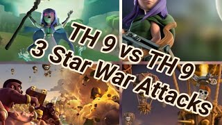 TOP 3 TH9 BEST WAR ATTACK NEW STRATEGY WITH LOW LEVEL KING,QUEEN....(COC)2019