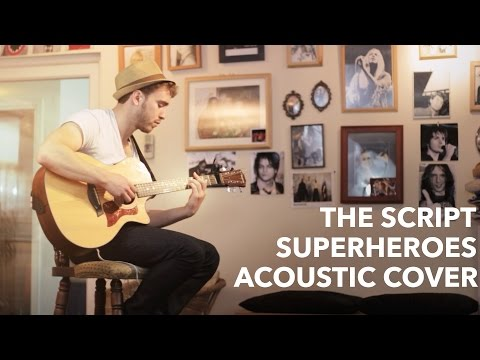 The Script - Superheroes ( Acoustic Cover by Osher )