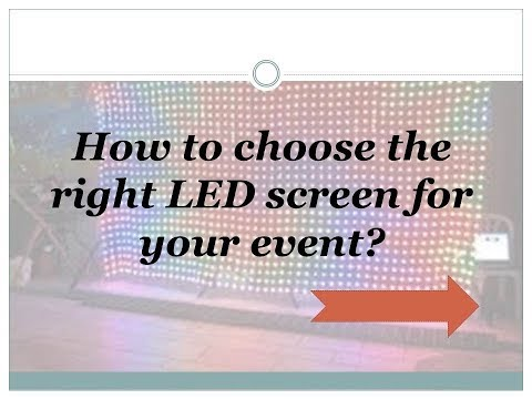 How to identify the right LED Screen for your Event?