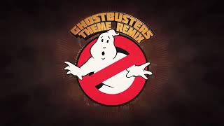 My Theme song !The Ghostbusters Theme Instrumental Remix!