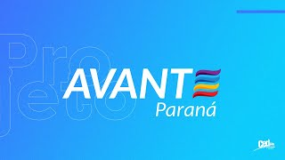 Projeto Avante Paraná.