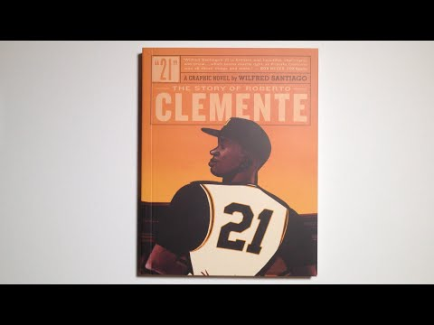 21: The Story of Roberto Clemente by Wilfred Santiago (Softcover) - video preview