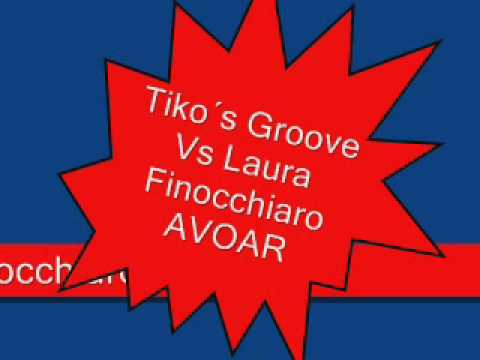 Tikos Groove Vs Laura Finocchiaro - AVOAR.