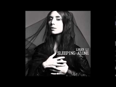Lykke Li - Sleeping Alone