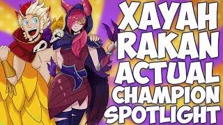 Xayah and Rakan ACTUAL Champion Spotlight