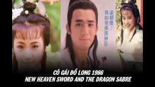 Cô gái đồ long 1986 - Lương Triều Vỹ - The new heaven sword and the dragon sabre ost - Tony Leung
