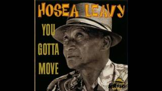 Hosea Leavy - You Gotta Move (1998)