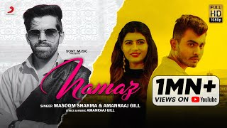 Namaz – Amanraaj Gill – Masoom Sharma Ft Sonika Singh