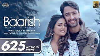 Baarish Ban Jaana – Payal Dev – Stebin Ben Ft Hina Khan & Shaheer Sheikh Video HD