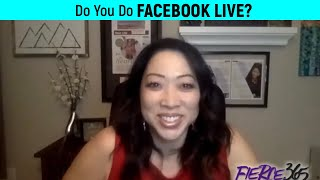 Do you do Facebook LIVE? - Fierce 365 4.9.19