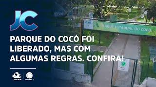 Parque do Cocó foi liberado, mas com algumas regras. Confira!