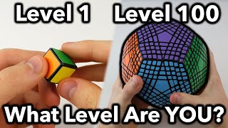 Rubik's Cubes From Level 1 to Level 100 (WHAT'S YOUR LEVEL?)
