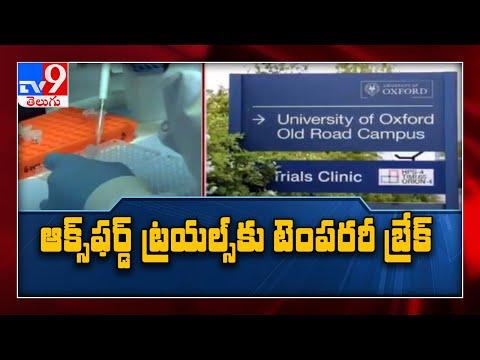 AstraZeneca-Oxford University Covid-19 vaccine phase 3 trial paused