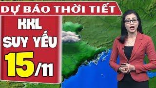 Dự báo thời tiết hôm nay và ngày mai 15/11  Dự báo thời tiết đêm nay mới nhất
