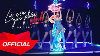 BẢO THY - 'LÀ CON GÁI PHẢI XINH' M/V (ft. KIMMESE) (Official)