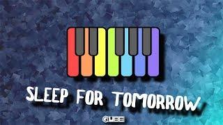 CUBE - Sleep For Tomorrow (Free Piano Music)