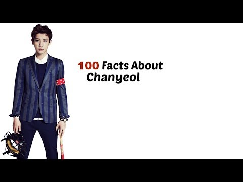 |Exo| 100 Facts About Chanyeol
