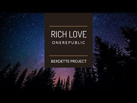 OneRepublic Rich Love Lyrics Español