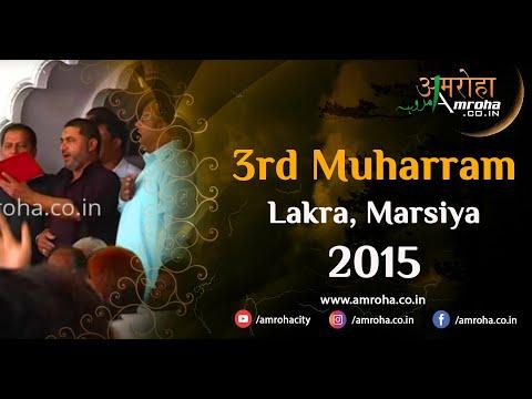 Amroha marsiya-Ghar se-3rd muharram-2015-Lakra-amroha