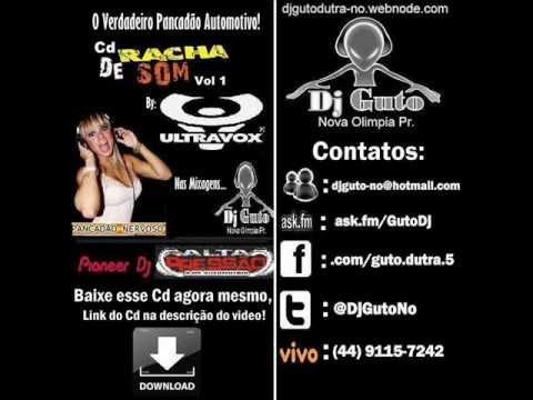 Baixar Dj Guto Nova Olimpia Pr   CD RACHA DE SOM ULTRAVOX By Dj Guto