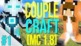 NEW WORLD IN MINECRAFT 1.8 | Couple Craft [Part 1]