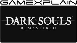 Dark Souls Remastered - Nintendo Switch Announcement Trailer (Nintendo Direct)