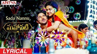 Sada Nannu Lyrical   Mahanati Songs   Keerthy Suresh   Dulquer   Samantha   Vijay Devarakonda