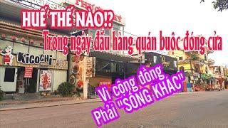 Phố Huế thế nào trong ngày đầu hàng quán phải đóng cửa   Lequang Channel