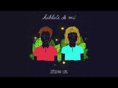 Jósean Log - Háblate de mí (Full EP)