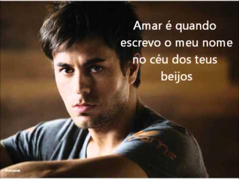 Enrique Iglesias - Amar é (Por Amarte - Portuguese Version)