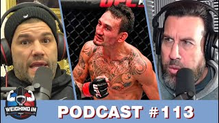 WEIGHING IN #113 | HOLLOWAY'S DOMINANCE | KHABIB'S COMEBACK | USADA/MARIJUANA