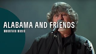 Alabama and Friends - Mountain Music (At The Ryman)