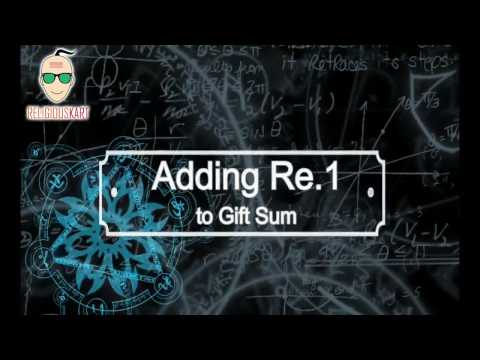 Adding Re.1 to the Gift Sum - The Reason