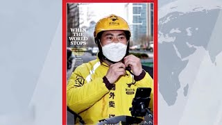 Time Magazine puts Chinese deliveryman on front cover, praises role in epidemic