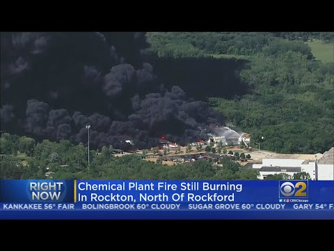 Massive Chemical Plant Fire In Rockton, Illinois, Could Burn For Days