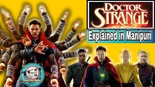 """Doctor strange"" explained in Manipuri || Superhero movie explained in Manipuri"
