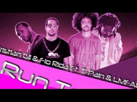 Flo Rida feat. T-Pain & LMFAO - Run To You (Remix Edit By Dj Buzzterz)