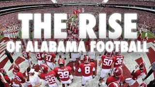 The Rise Of Alabama Football